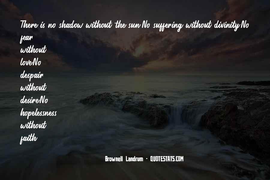 Shadow Sun Quotes #83741