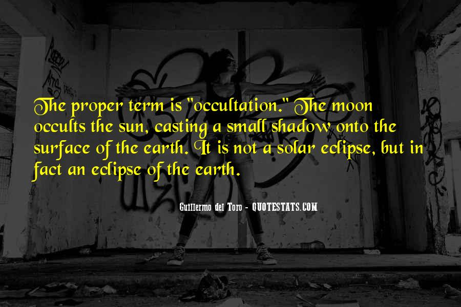Shadow Sun Quotes #908192