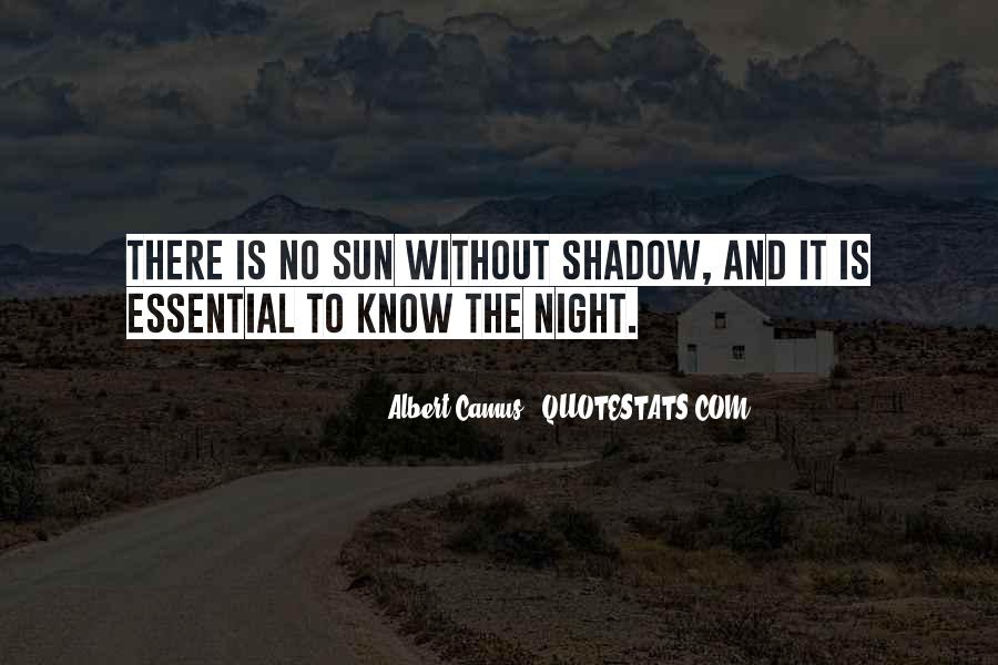 Shadow Sun Quotes #991057