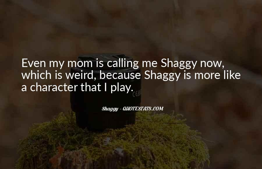 Shaggy Character Quotes #636094