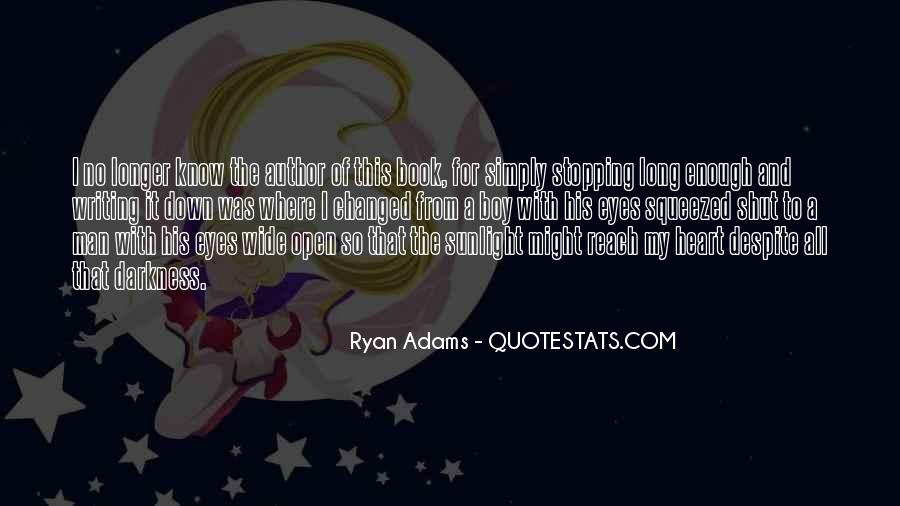 Quotes About Ryan Adams #1103699