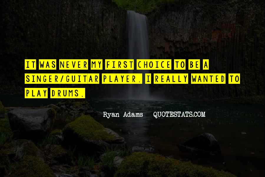 Quotes About Ryan Adams #1135012