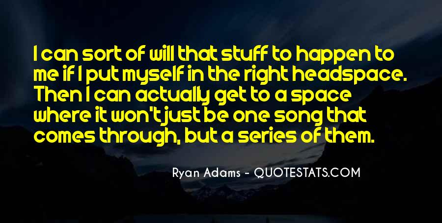 Quotes About Ryan Adams #1209974