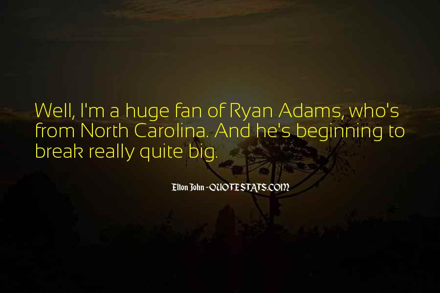 Quotes About Ryan Adams #1277552