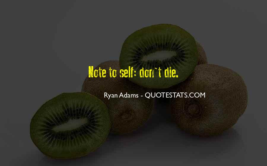 Quotes About Ryan Adams #1318142