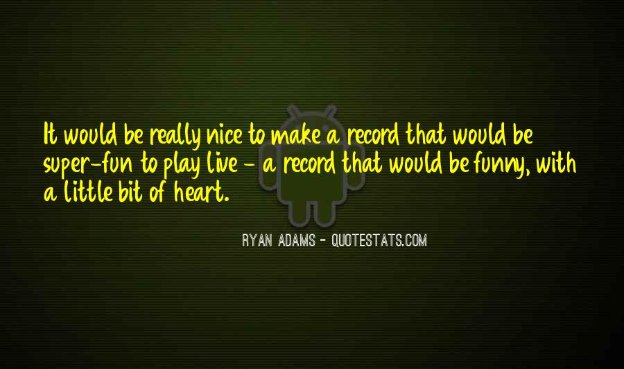 Quotes About Ryan Adams #1476184