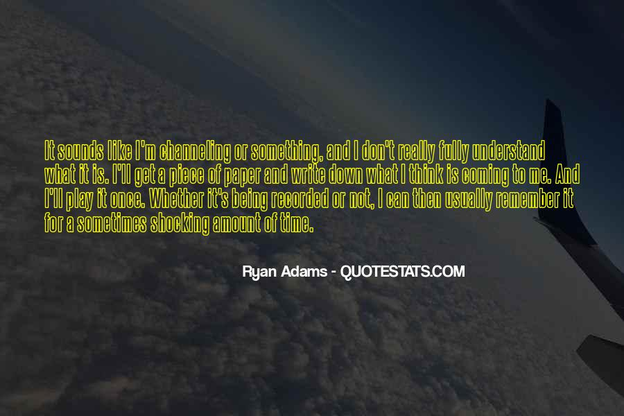Quotes About Ryan Adams #1530704