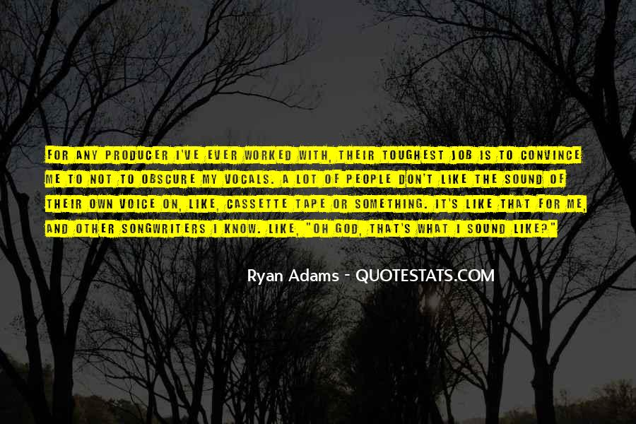 Quotes About Ryan Adams #1604038