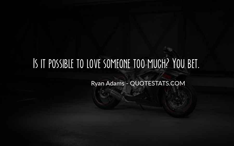 Quotes About Ryan Adams #1759329