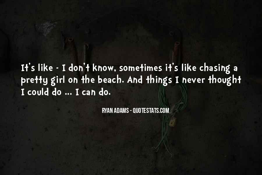 Quotes About Ryan Adams #1787049