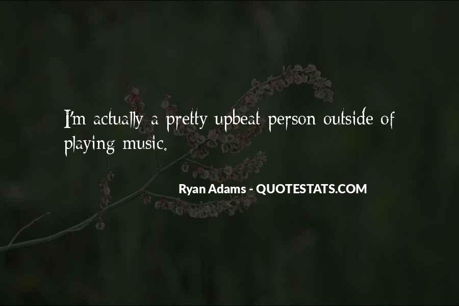 Quotes About Ryan Adams #1859095
