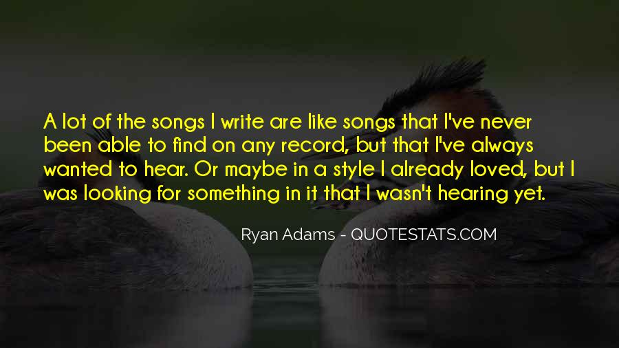 Quotes About Ryan Adams #247130