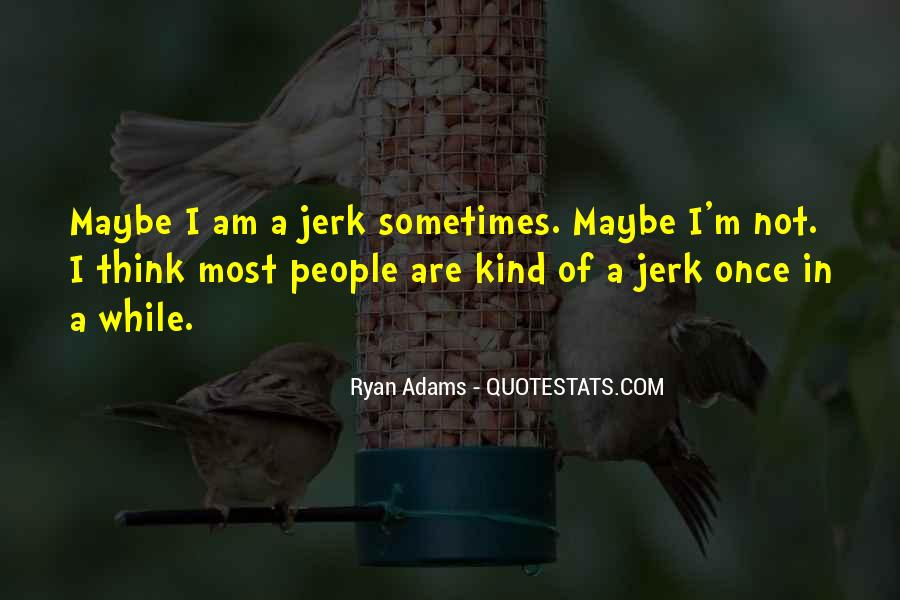 Quotes About Ryan Adams #794132