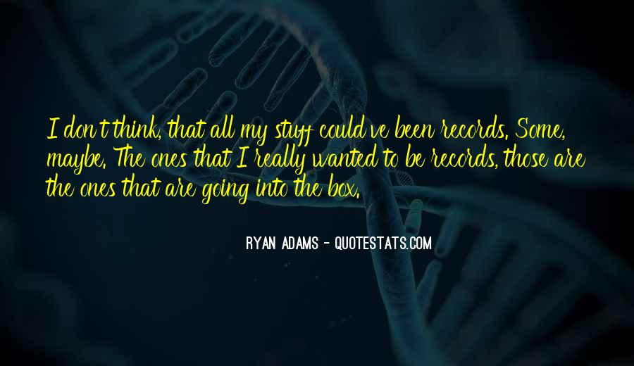 Quotes About Ryan Adams #96522
