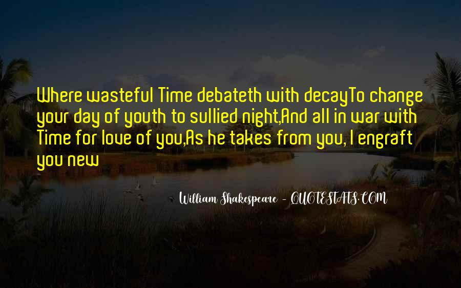 Shakespeare Day And Night Quotes #1343645