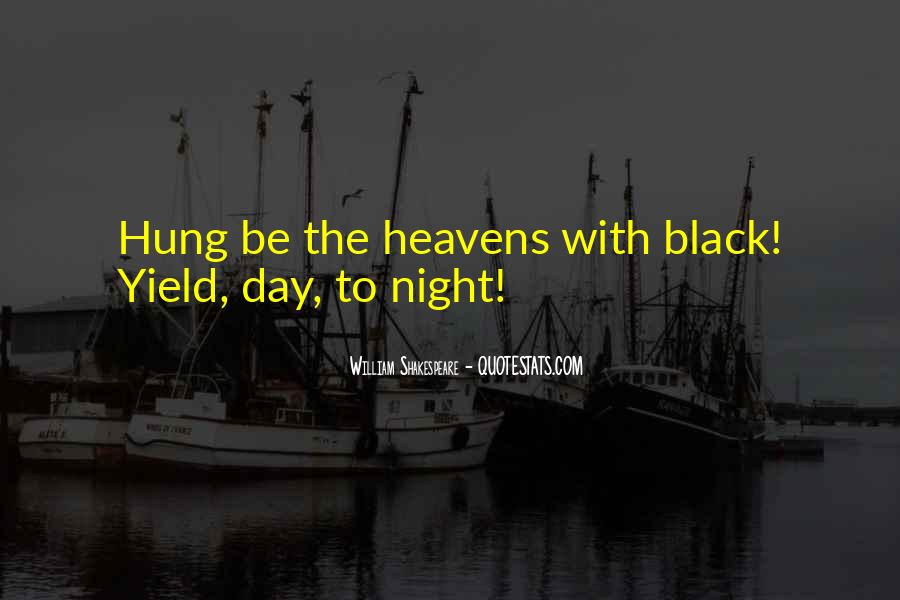 Shakespeare Day And Night Quotes #1355415