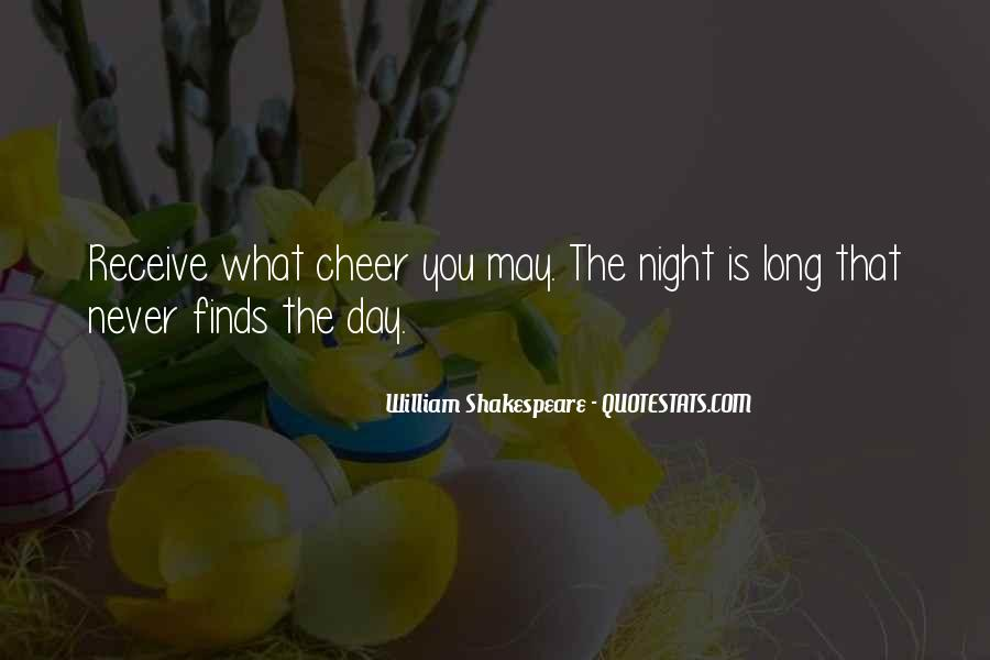 Shakespeare Day And Night Quotes #474188