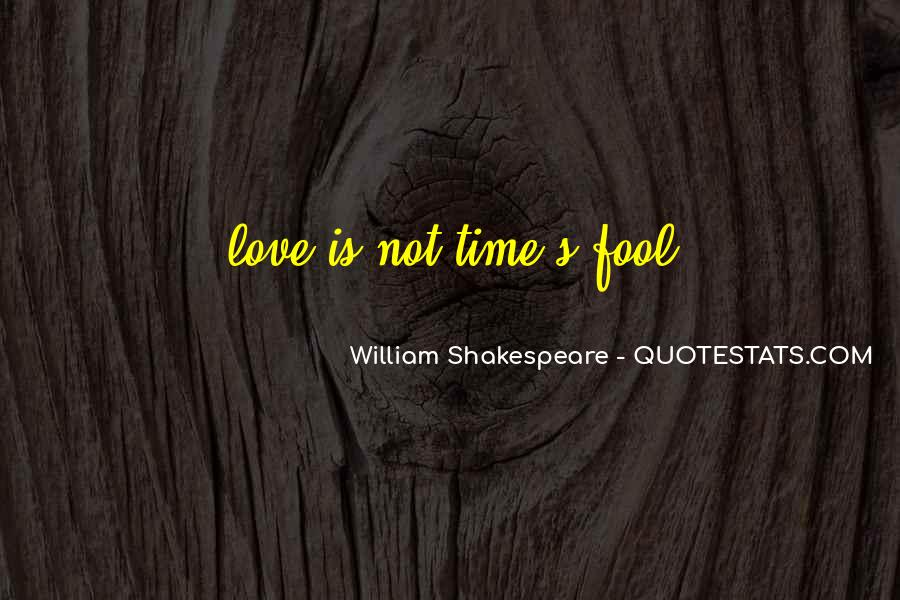 Shakespeare Fool Love Quotes #97303