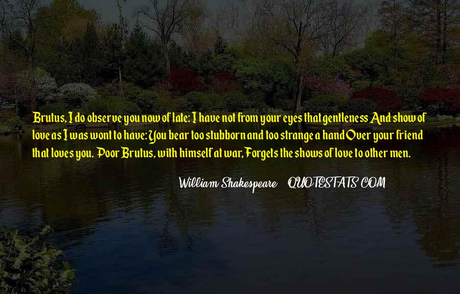 Shakespeare I Love You Quotes #1097512