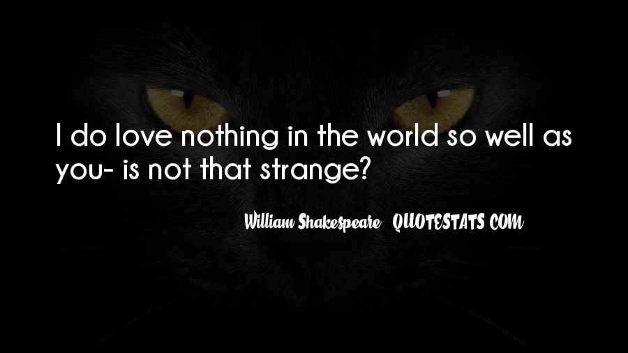Shakespeare I Love You Quotes #1476935