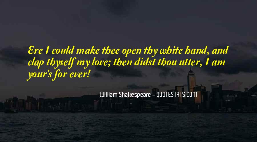 Shakespeare I Love You Quotes #544460