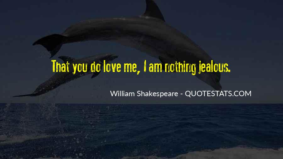Shakespeare I Love You Quotes #821904