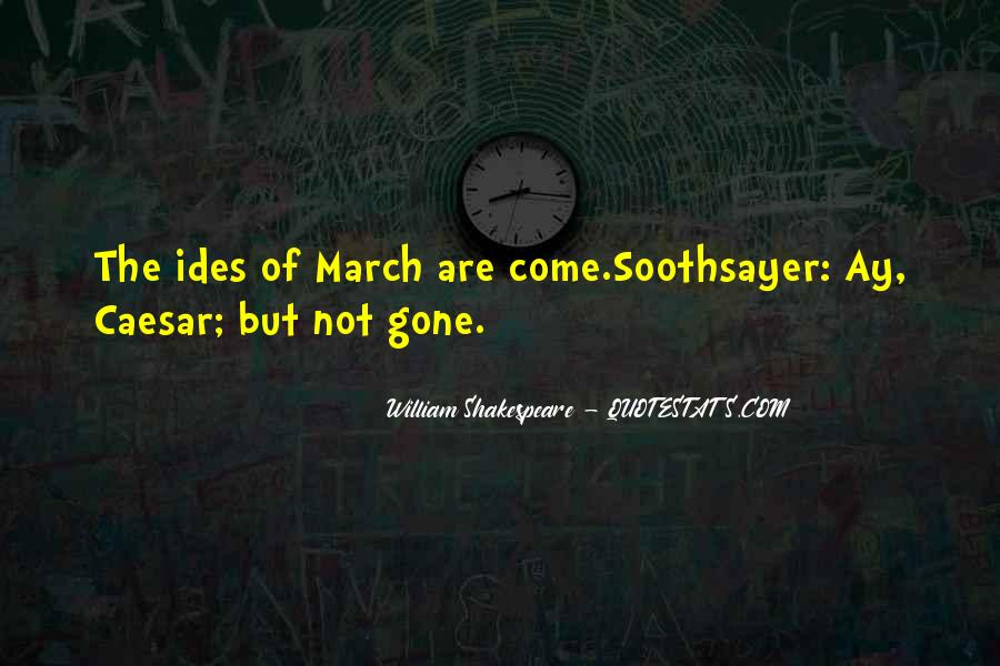 Shakespeare Soothsayer Quotes #272318