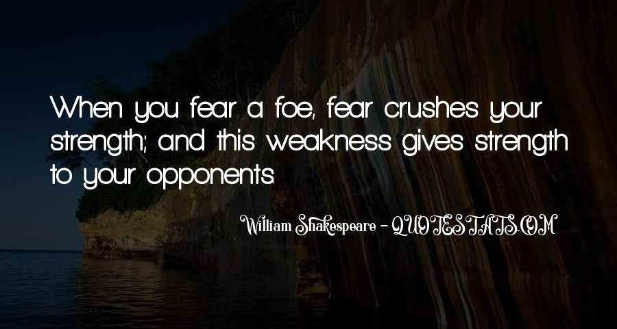 Shakespeare Weakness Quotes #1369173