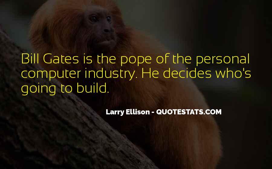 Quotes About Larry Ellison #1210028