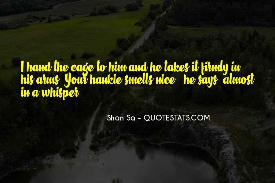 Shan Cai Quotes #411138