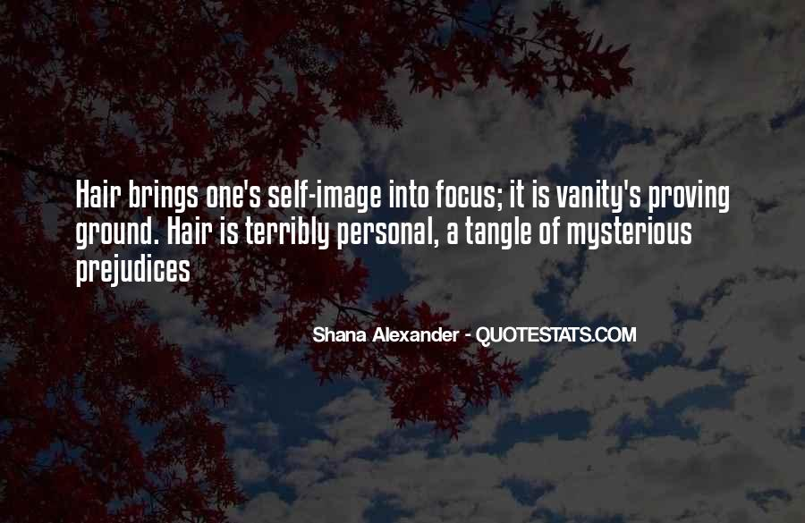 Shana Alexander Hair Quotes #1822394