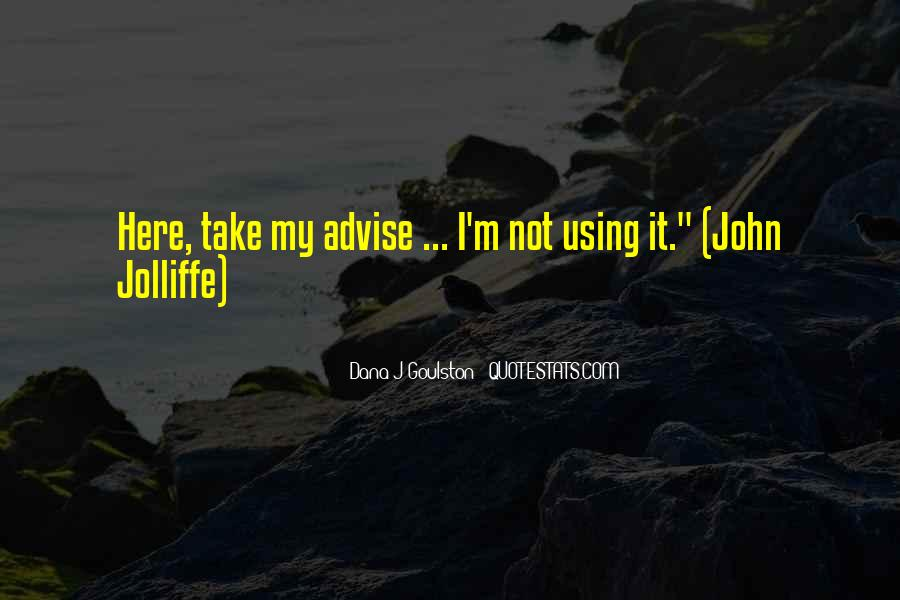 Quotes About Advise #183081