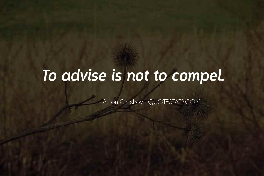 Quotes About Advise #342504