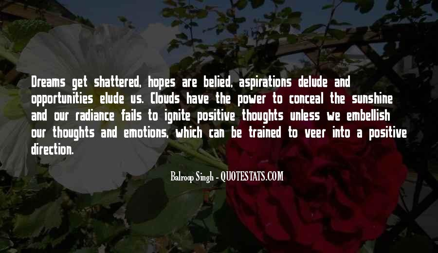 Shattered Hopes And Dreams Quotes #816533