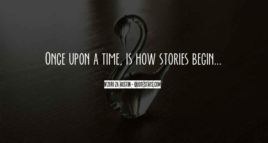 Quotes About Once Upon A Time #212699