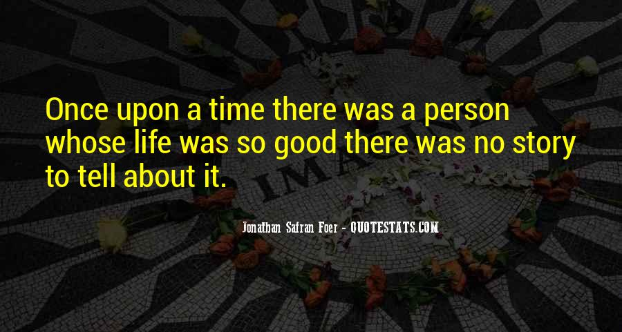 Quotes About Once Upon A Time #301854