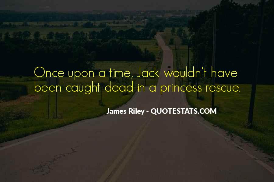 Quotes About Once Upon A Time #443070
