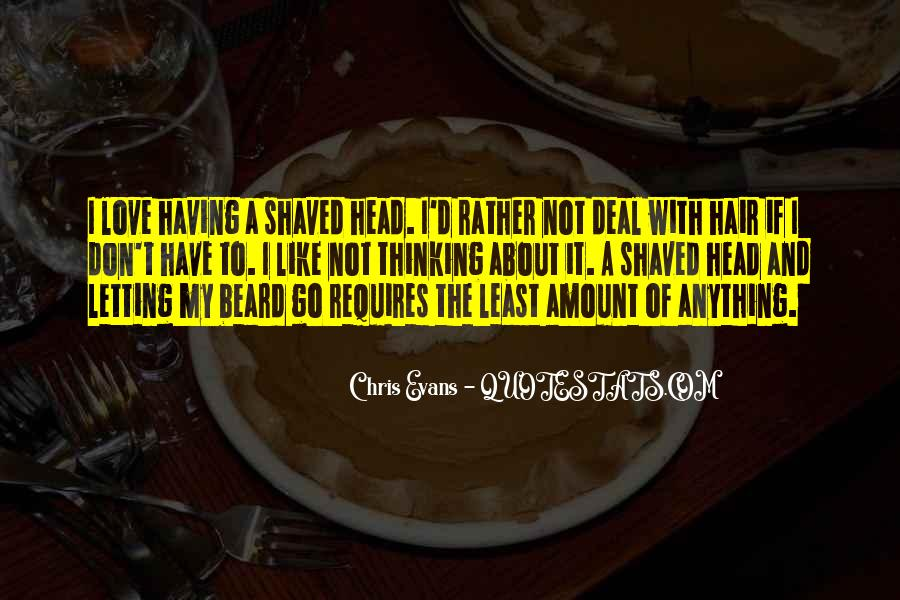 Shaved Beard Quotes #1375245