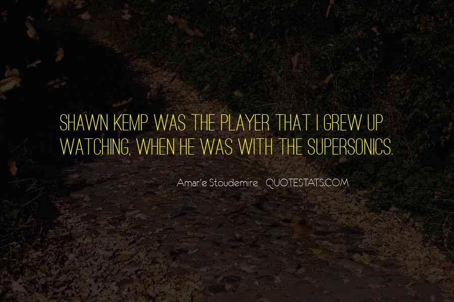 Shawn Kemp Quotes #730914