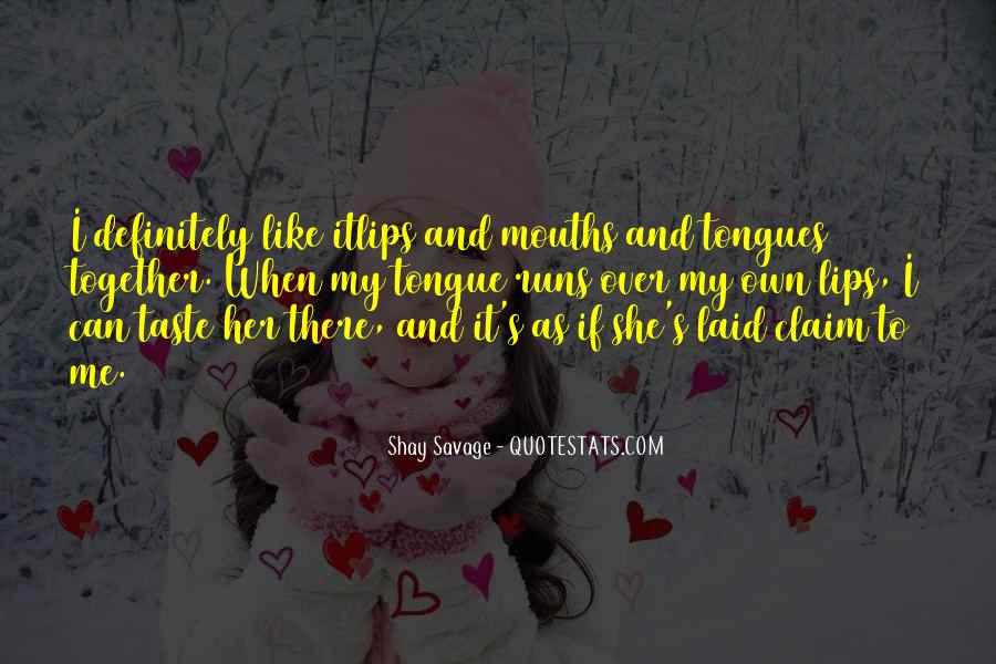 Shay M Quotes #232608
