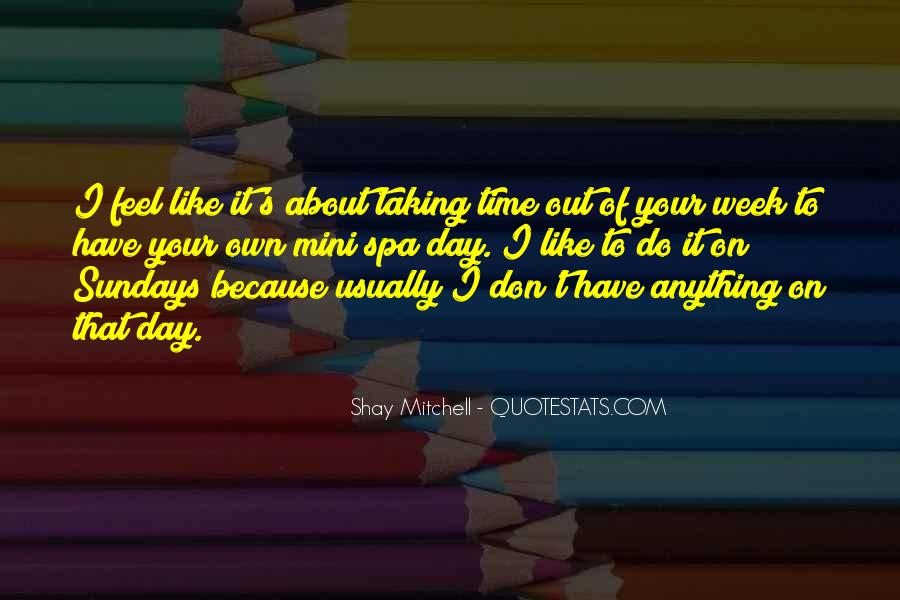 Shay M Quotes #273144