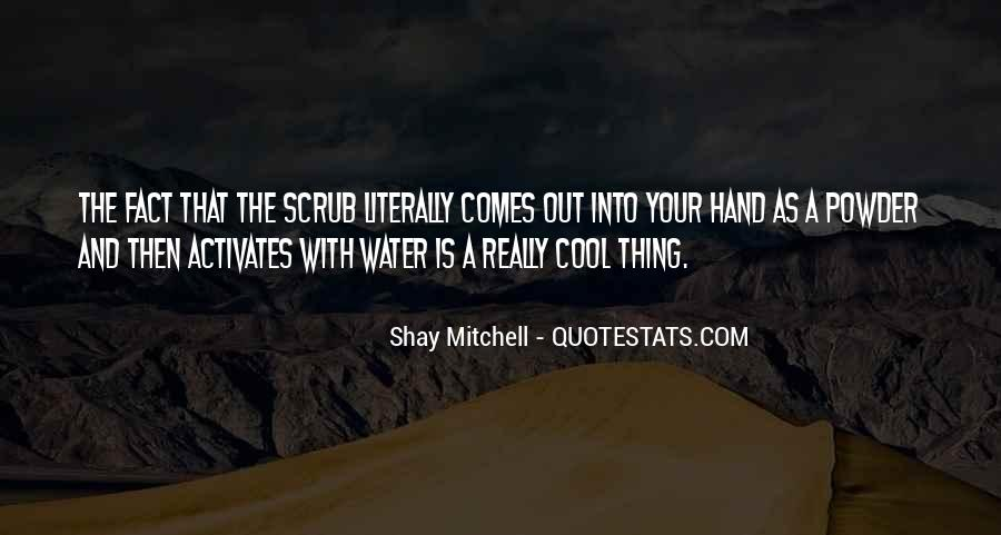 Shay M Quotes #297401