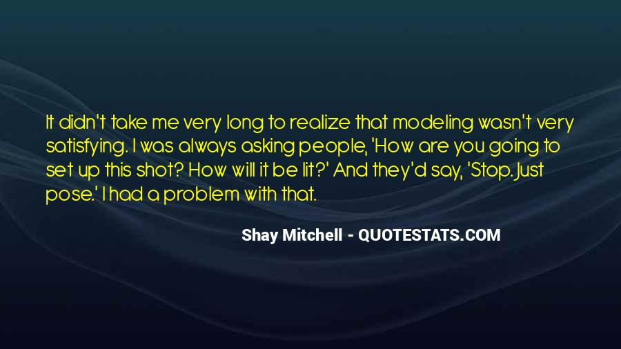 Shay M Quotes #350072