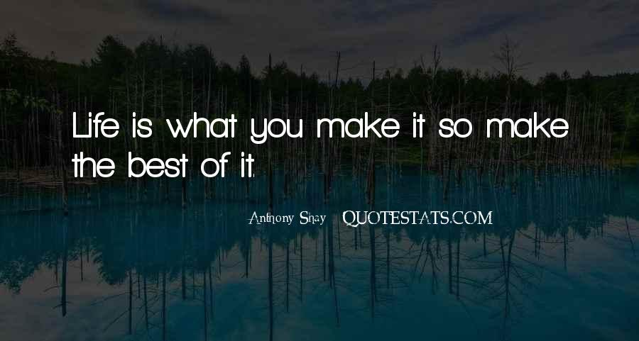 Shay M Quotes #385139