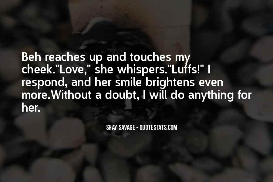 Shay M Quotes #557409