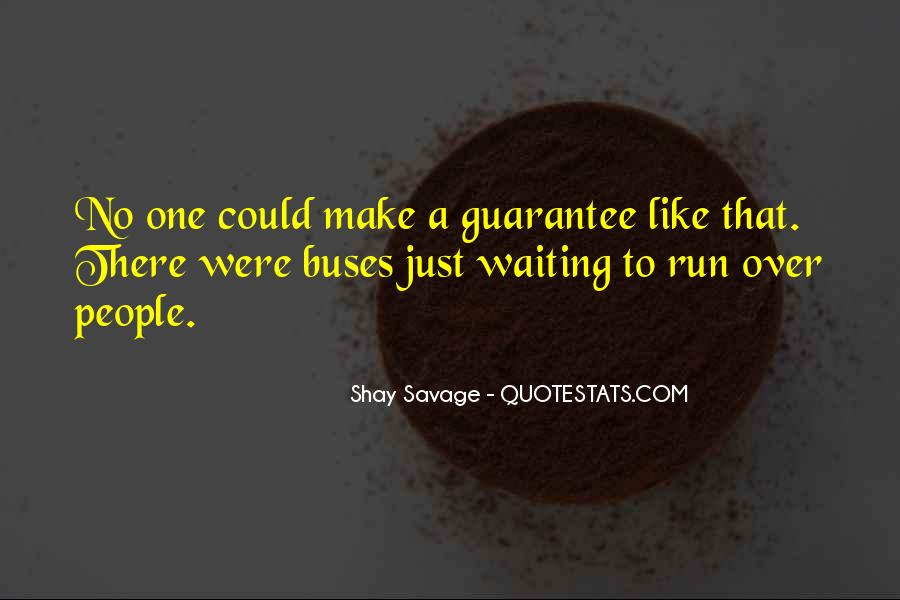 Shay M Quotes #582886