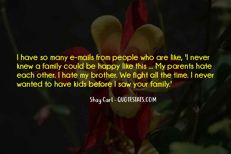 Shay M Quotes #584060