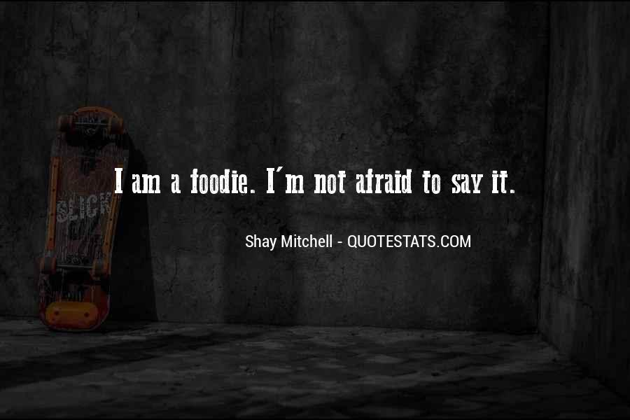 Shay M Quotes #589973