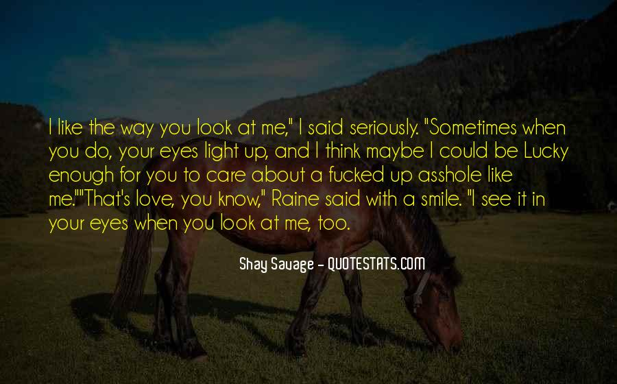 Shay M Quotes #702506