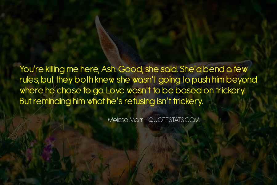 She Chose Him Quotes #151607